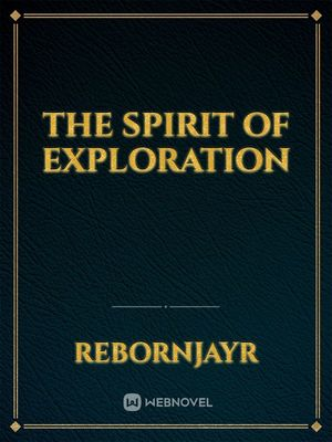 The Spirit of Exploration