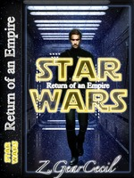 Star Wars Return of an Empire