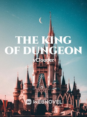The King of Dungeon