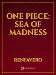 One Piece: Sea of Madness