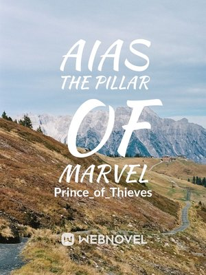 Aias the Pillar of Marvel(Hiatus)
