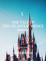The Tale Of The Celestial Prince