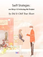 Swift Strategies : 100 Ways Of Seducing Mr Perfect