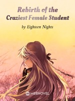 Rebirth of the Craziest Female Student
