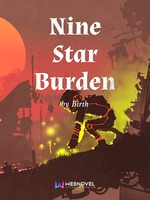 Nine Star Burden