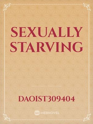 Sexually Starving