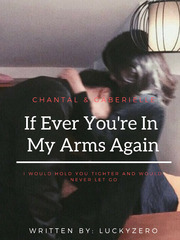If Ever You're In My Arms Again (TAGALOG)