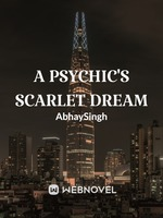 A Psychic's Scarlet Dream