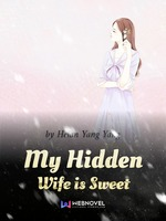 My Hidden Wife is Sweet