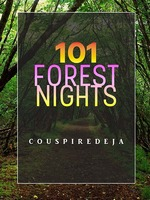101 FOREST NIGHTS