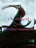 the Diary of zero shadow monarch