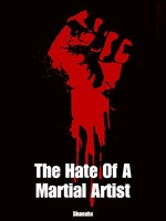The Hate Of A Martial Artist