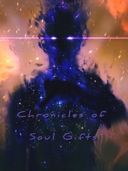 Chronicles of Soul Gifts