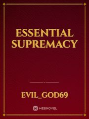 Essential Supremacy