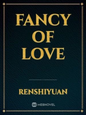 Fancy Of Love