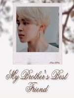 My Brother's Best Friend || PJM