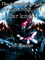 The Ascendance of The Emperor of Darkness