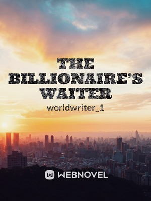 The Billionaire's Waiter