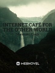 Internet Café For The Other World