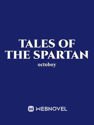 Tales of the Spartan