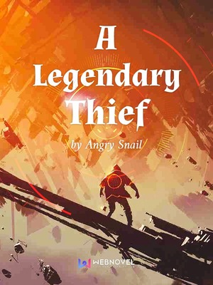 A Legendary Thief