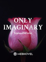 Only Imaginary