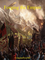 Forging The Empire