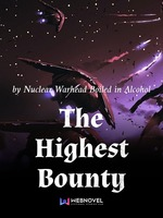 The Highest Bounty