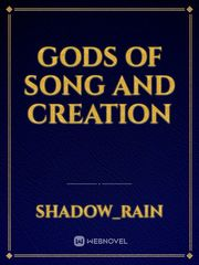 Gods of Song and Creation