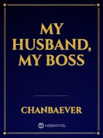 My Husband, My Boss