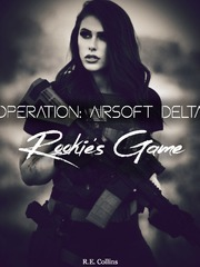 Operation: Airsoft Delta: Rookie's Game