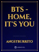 BTS - HOME, It's You