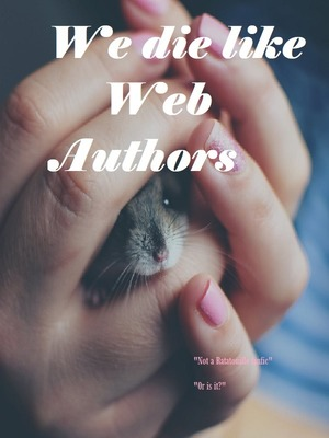 We die like web authors