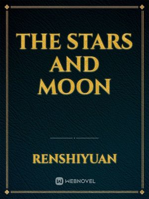 The Stars And Moon