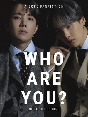 Who Are You? (BTS Min Yoongi and Jung Hoseok)