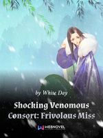 Shocking Venomous Consort: Frivolous Miss
