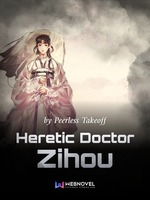 Heretic Doctor Zihou