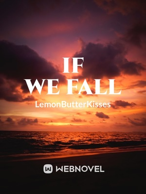 If We Fall