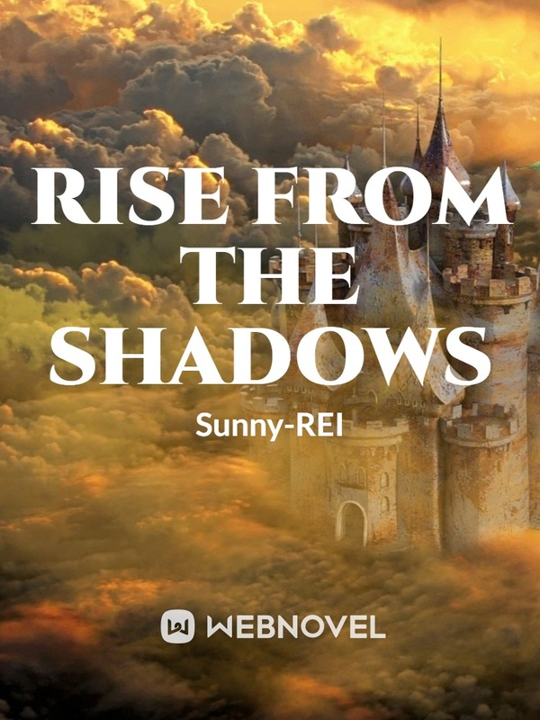 Rise From The Shadows
