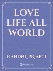 love life all world