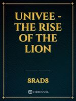 Univee - The Rise of the Lion