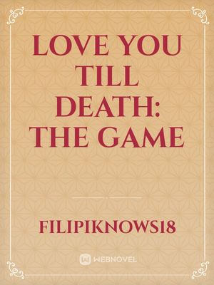 Love You till Death: The Game
