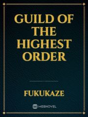 Guild of the Highest Order