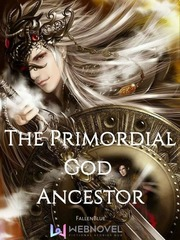 The Primordial God Ancestor