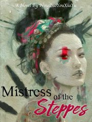 Mistress of the Steppes