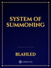 System of Summoning