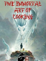 Immortal Arts Of Cooking