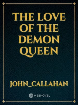 The love of the demon queen