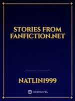 Stories from Fanfiction.net