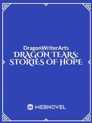 Dragon Tears: Stories of Hope